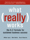 What Really Works (eBook): The 4+2 Formula For Sustained Business Success